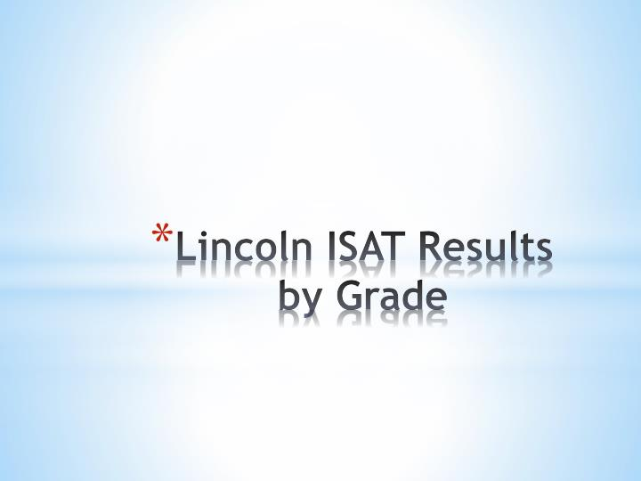 Lincoln ISAT Results