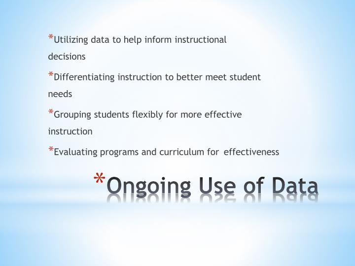 Utilizing data to help inform instructional decisions