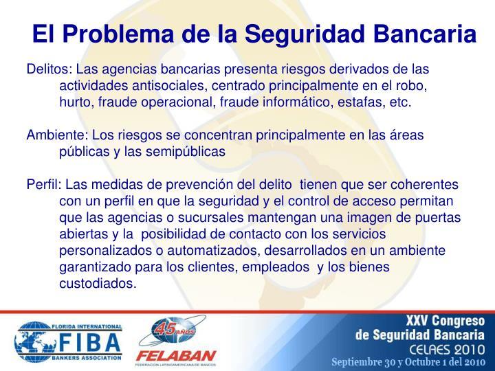 El Problema de la Seguridad Bancaria