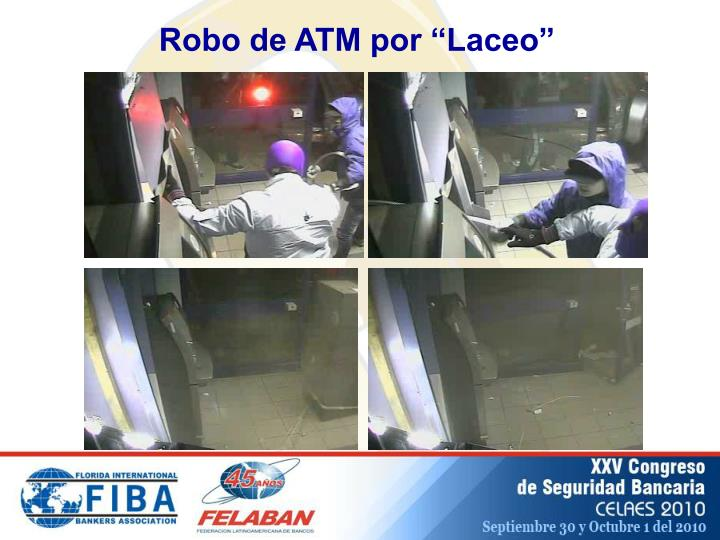 "Robo de ATM por ""Laceo"""