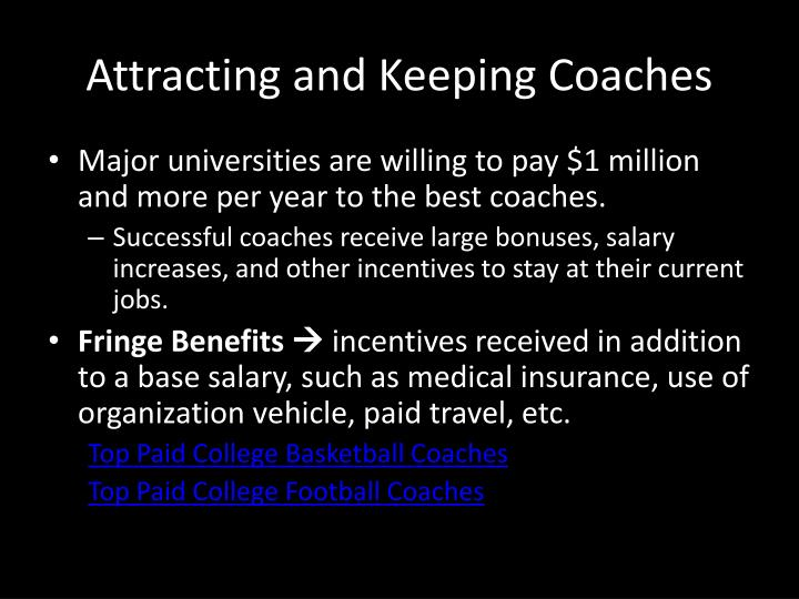 Attracting and Keeping Coaches