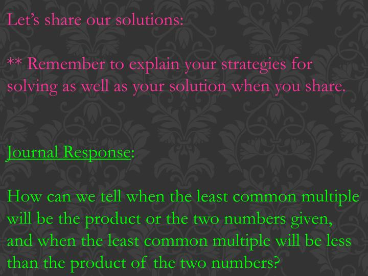 Let's share our solutions: