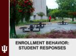 enrollment behavior student responses