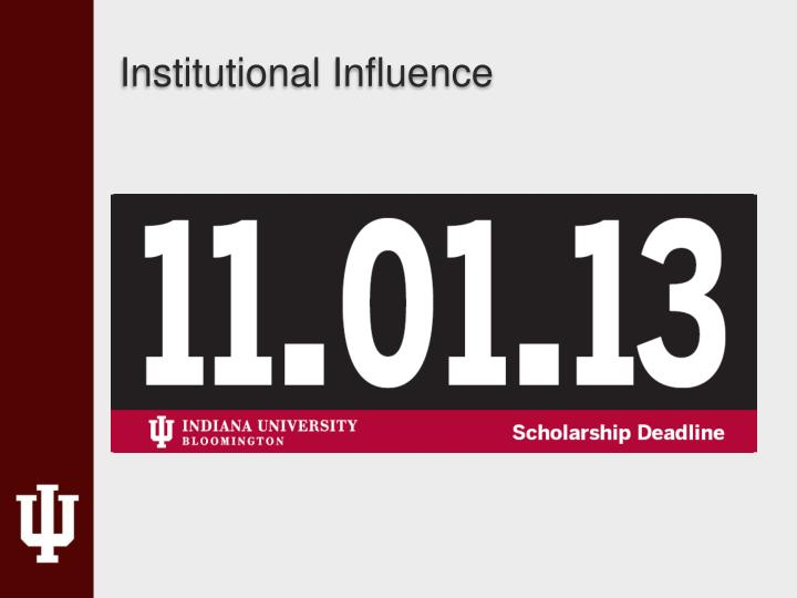 Institutional Influence