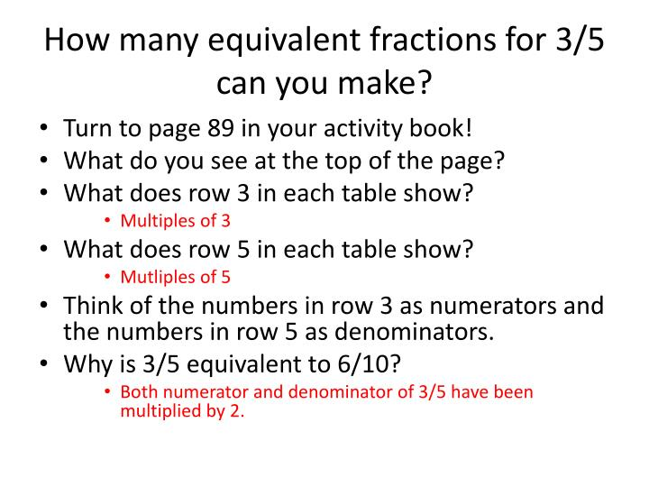 How many equivalent fractions for 3/5 can you make?