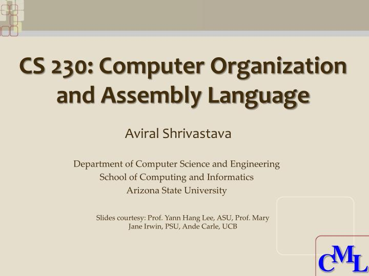 Cs 230 computer organization and assembly language
