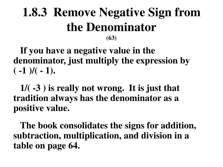 1.8.3  Remove Negative Sign from the Denominator