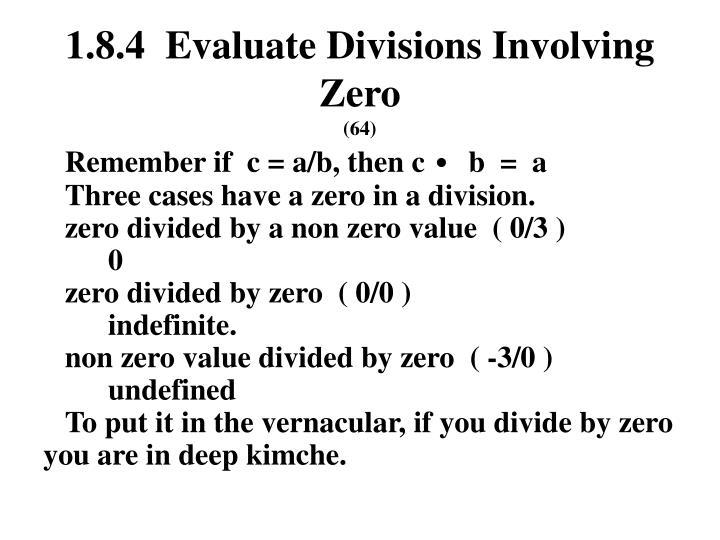 1.8.4  Evaluate Divisions Involving Zero