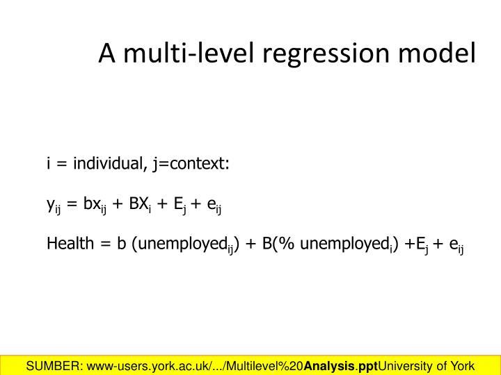 A multi-level regression model