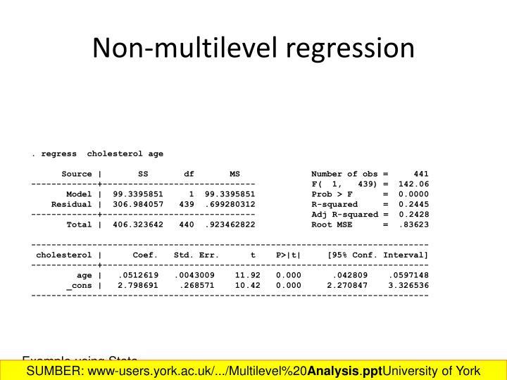 Non-multilevel regression