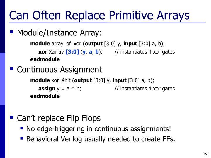 Can Often Replace Primitive Arrays