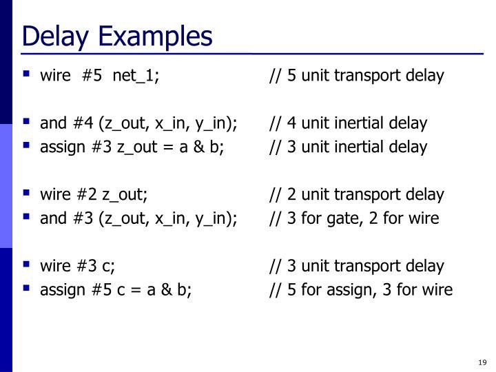 Delay Examples