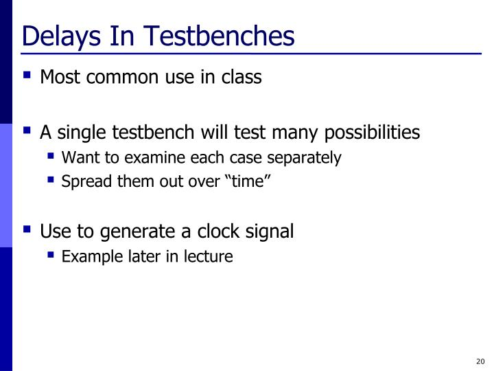 Delays In Testbenches