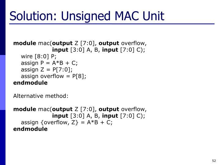 Solution: Unsigned MAC Unit
