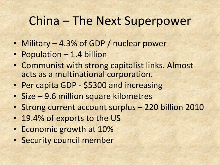 China – The Next Superpower