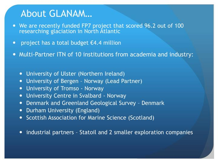About GLANAM…