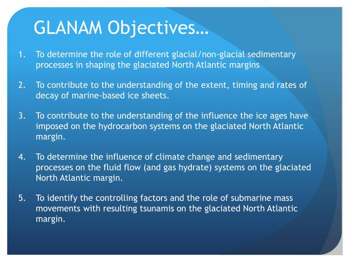 GLANAM Objectives…