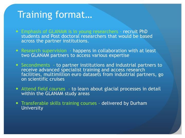 Training format…