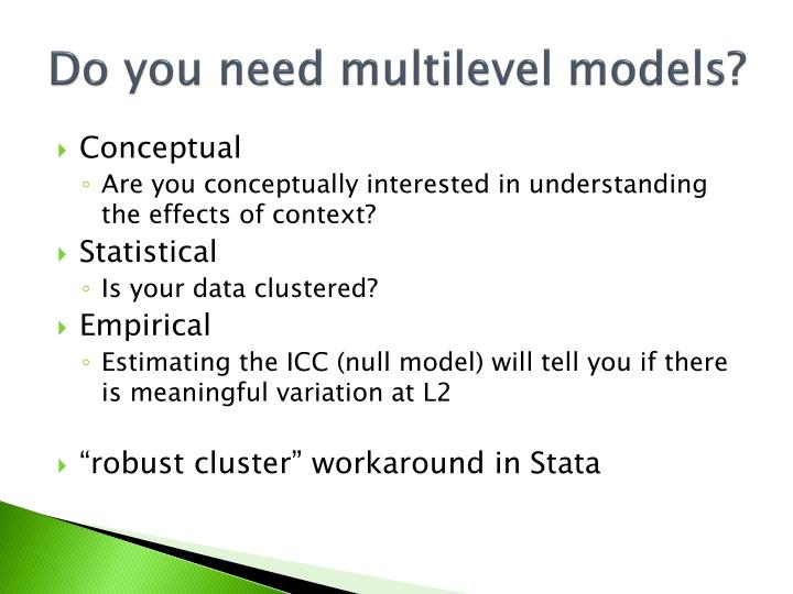 Do you need multilevel models?