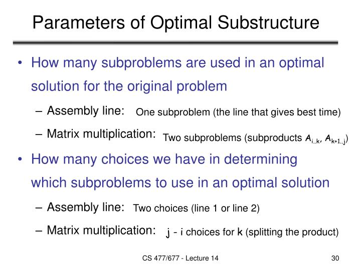 Parameters of Optimal Substructure