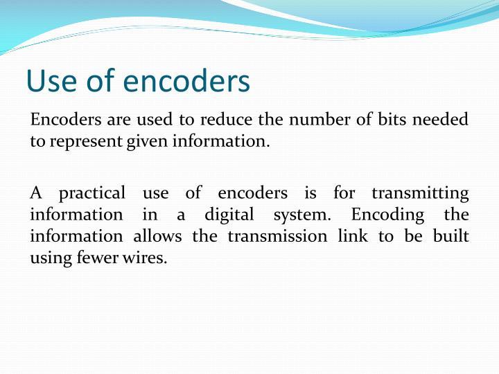 Use of encoders