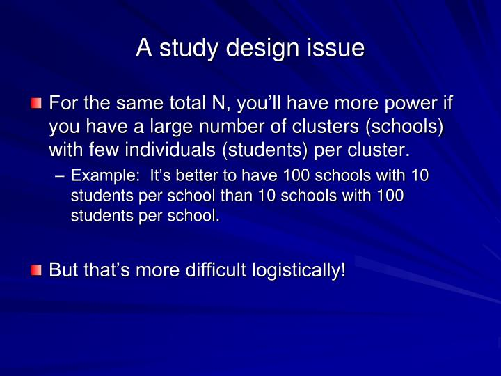 A study design issue