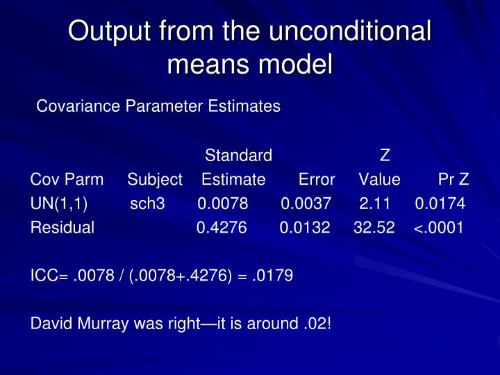 Output from the unconditional means model