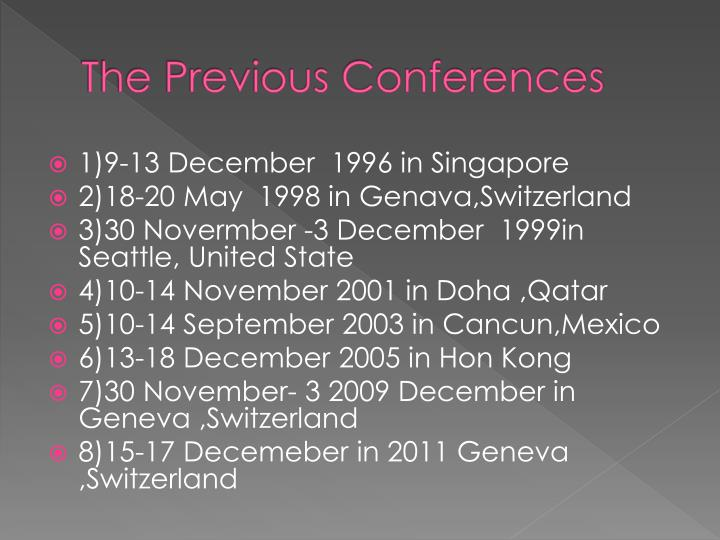 The Previous Conferences