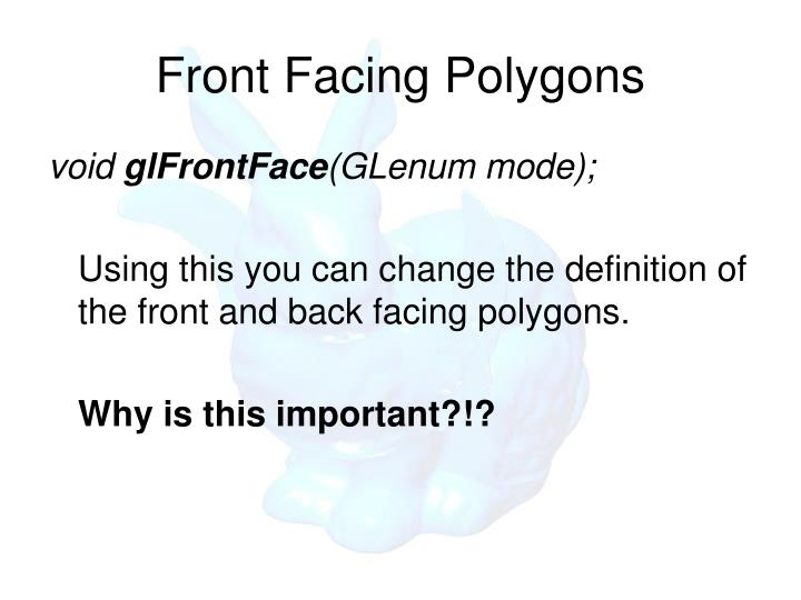 Front Facing Polygons