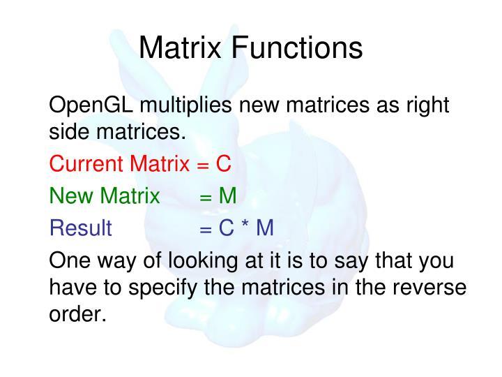 Matrix Functions