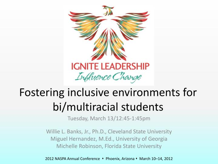 Fostering inclusive environments for bi multiracial students