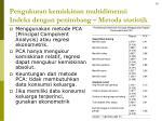 pengukuran kemiskinan multidimensi indeks dengan penimbang metoda statistik