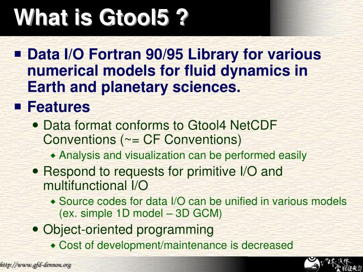 What is Gtool5 ?
