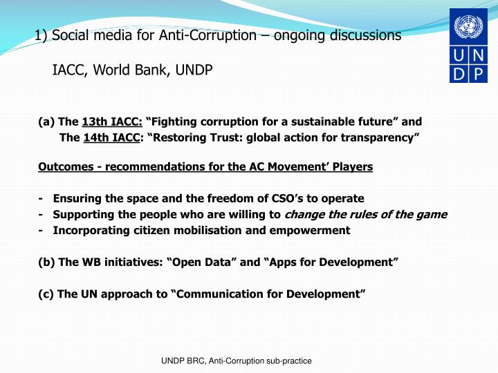 1) Social media for Anti-Corruption – ongoing discussions
