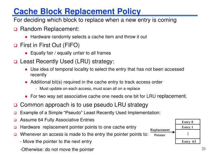 Cache Block Replacement Policy