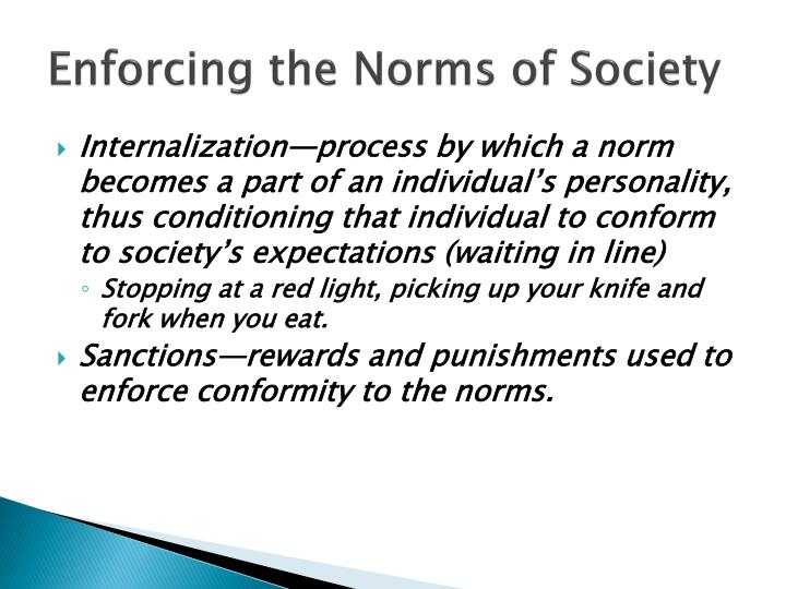 Enforcing the Norms of Society
