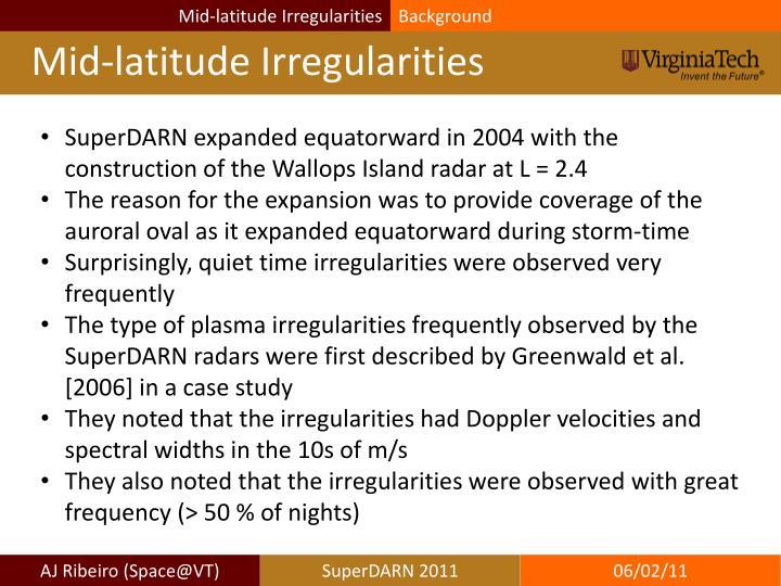 Mid-latitude Irregularities