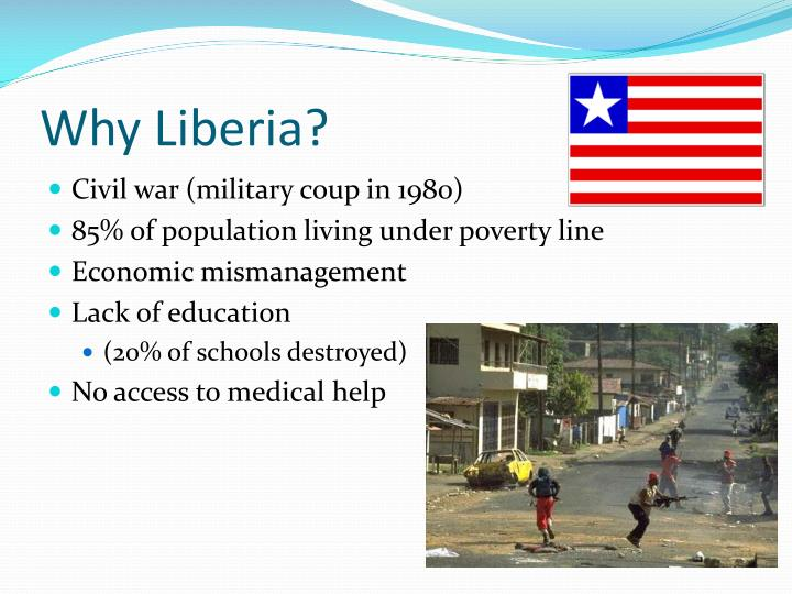 Why Liberia?