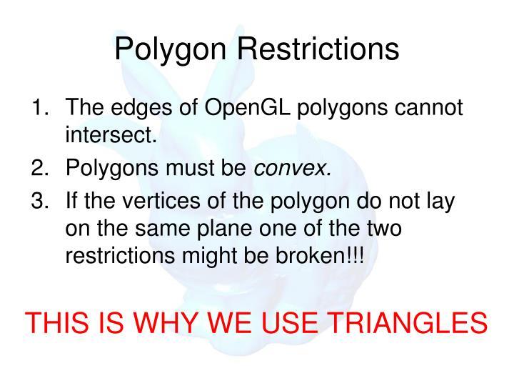 Polygon Restrictions