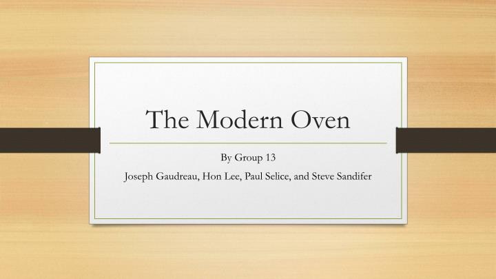 the modern oven