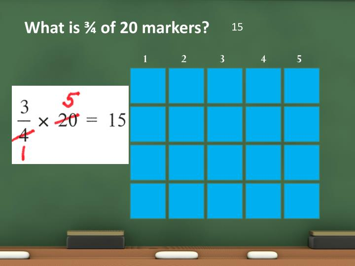 What is ¾ of 20 markers?