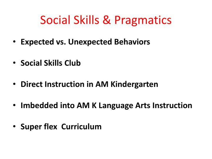 Social Skills & Pragmatics