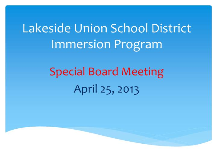 Lakeside union school district immersion program