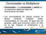 conmutador vs multiplexor1