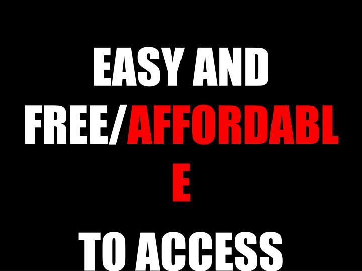 EASY AND FREE/