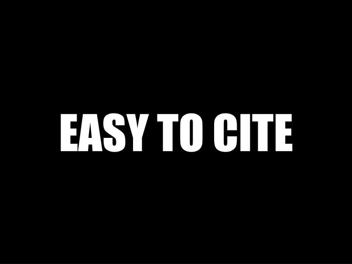 EASY TO CITE