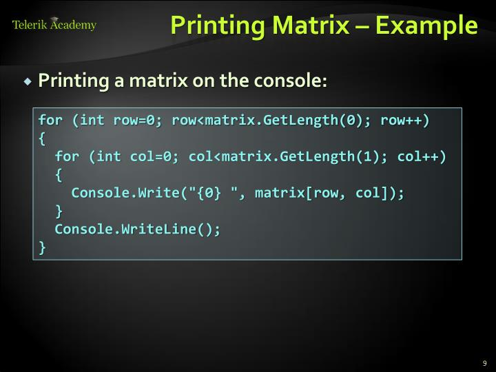 Printing Matrix – Example