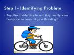 step 1 identifying problem