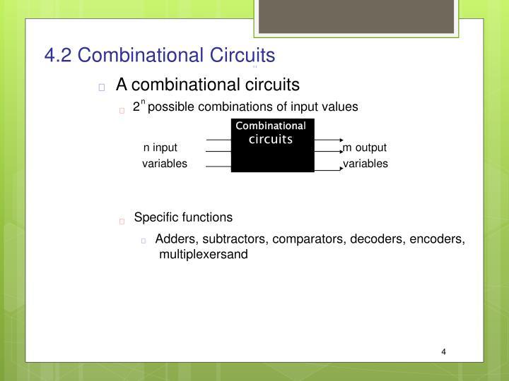 4.2 Combinational Circuits