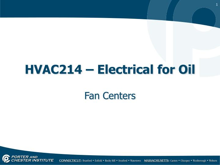 Hvac214 electrical for oil